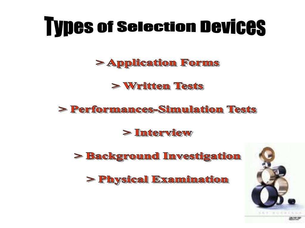 Types of Selection Devices