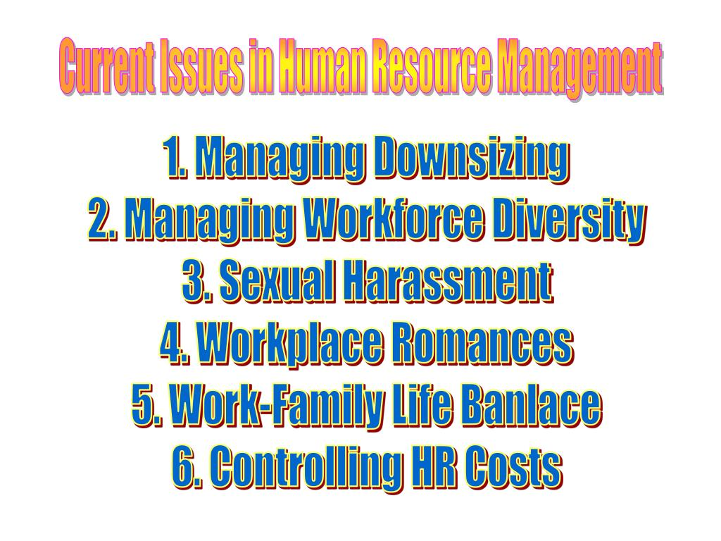 Current Issues in Human Resource Management