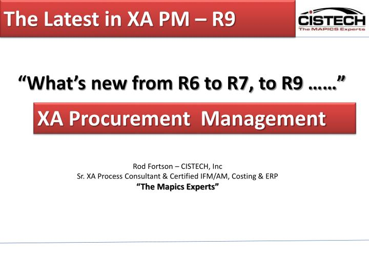 The latest in xa pm r9