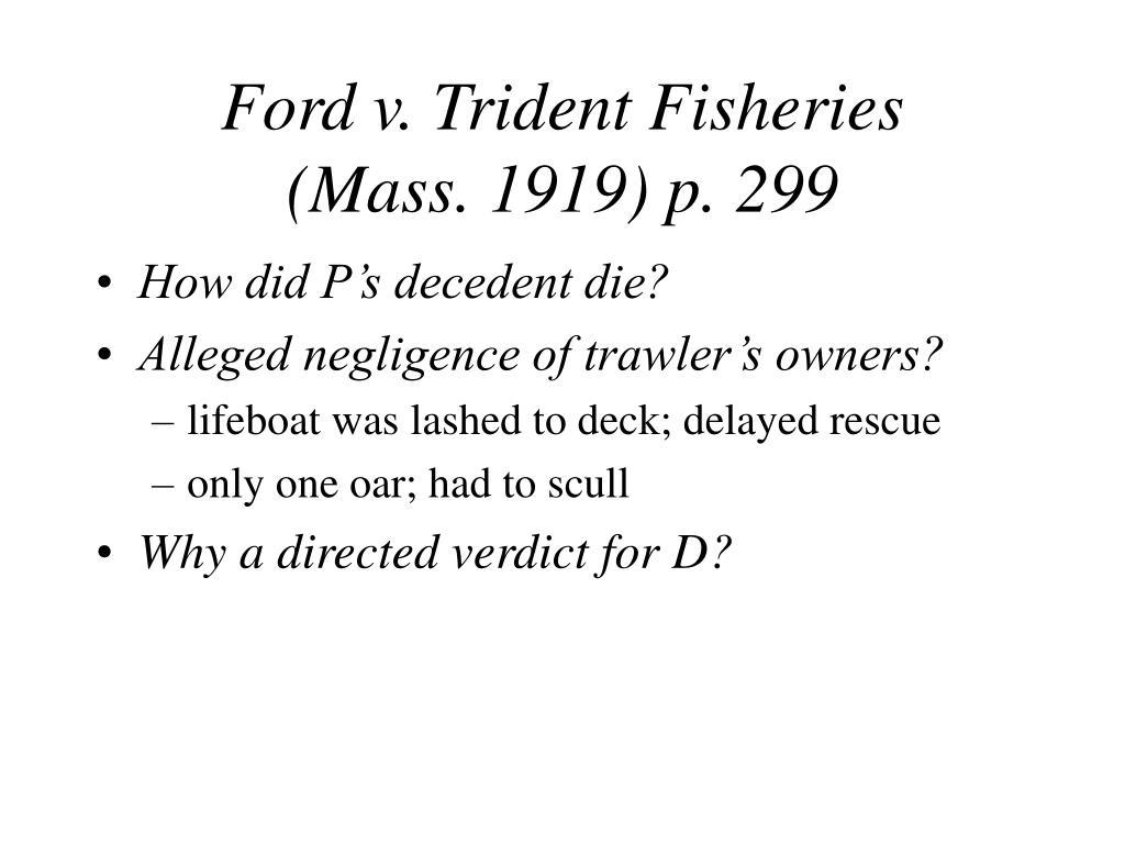 Ford v. Trident Fisheries