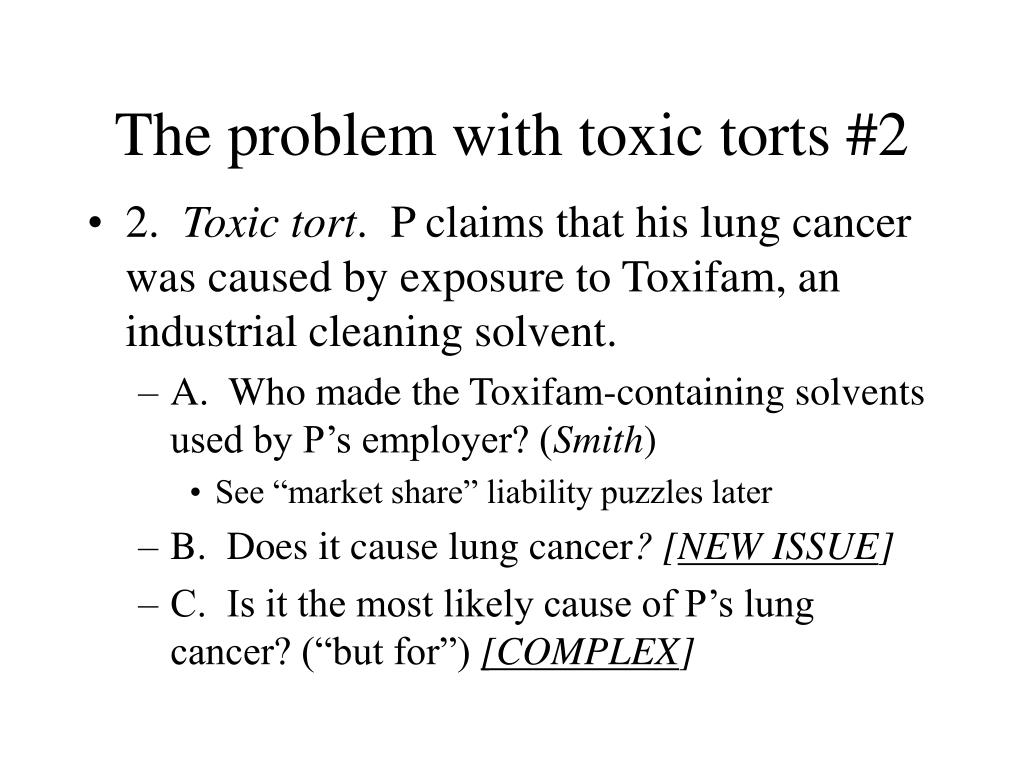 The problem with toxic torts #2