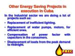 other energy saving projects in execution in cuba20