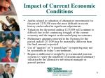 impact of current economic conditions