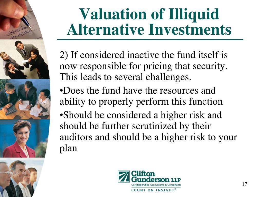 Valuation of Illiquid Alternative Investments