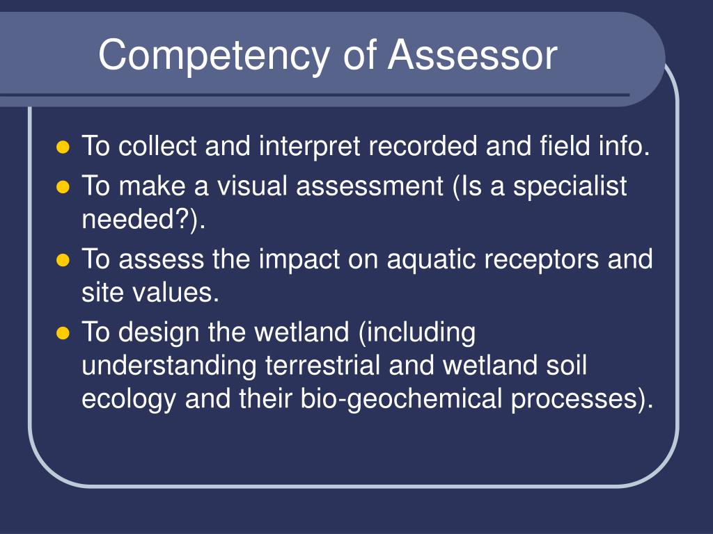 Competency of Assessor