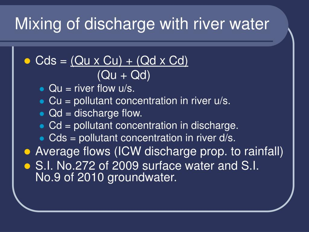 Mixing of discharge with river water