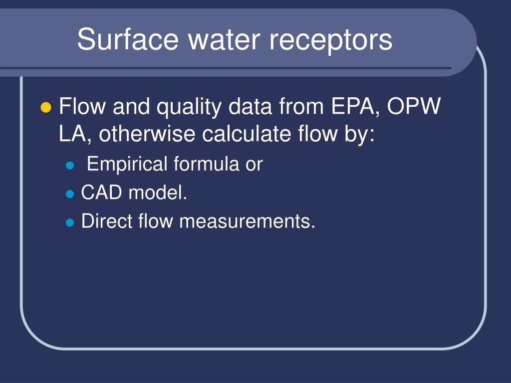 Surface water receptors