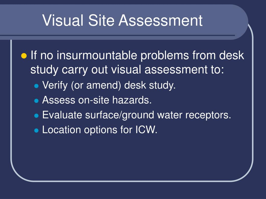 Visual Site Assessment