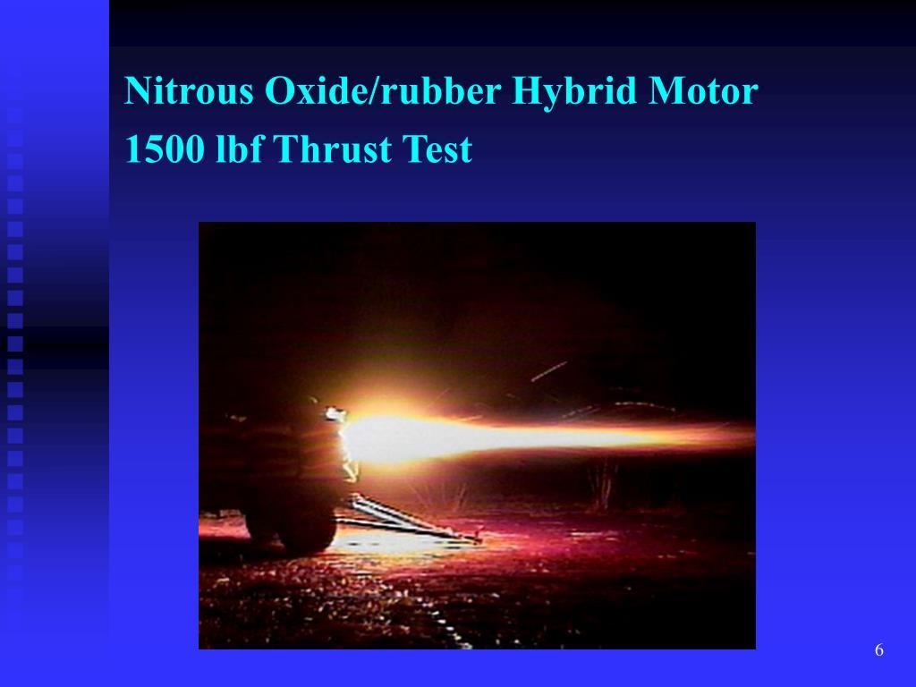 Nitrous Oxide/rubber Hybrid Motor