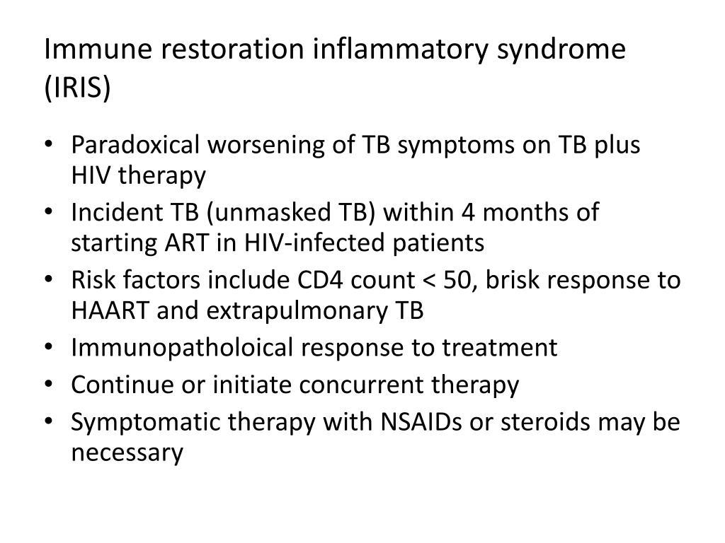 Immune restoration inflammatory syndrome (IRIS)