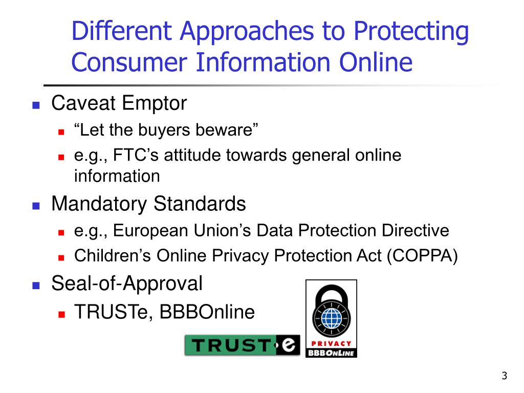 Different Approaches to Protecting Consumer Information Online