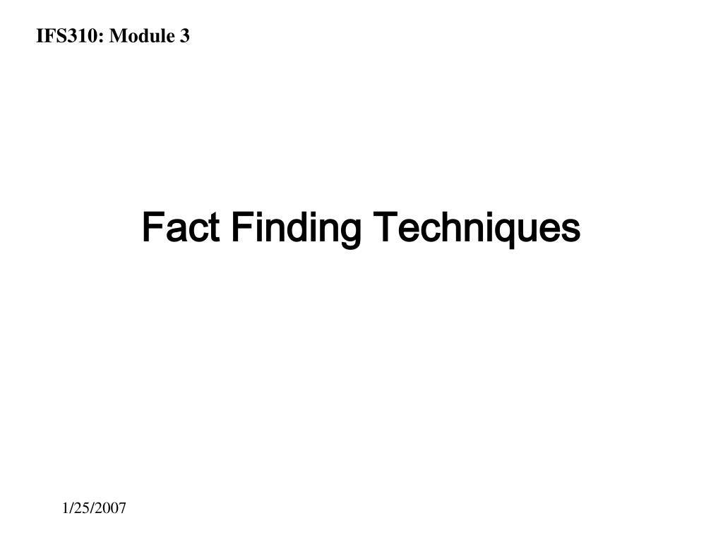 fact finding techniques Every meal delivery a database systems project  hector velasco computer science 342: database systems prof h wang 11282010  table of contents  phase i: fact finding, information.
