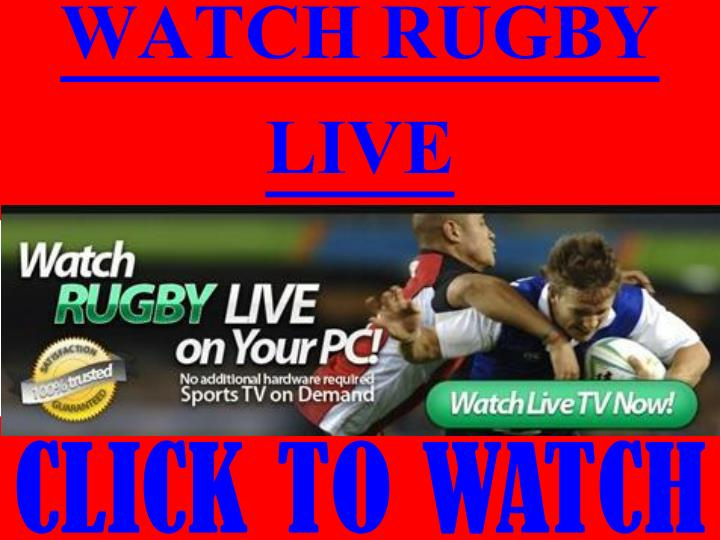 WATCH RUGBY