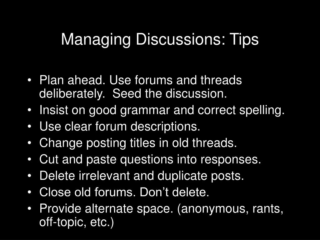 Managing Discussions: Tips