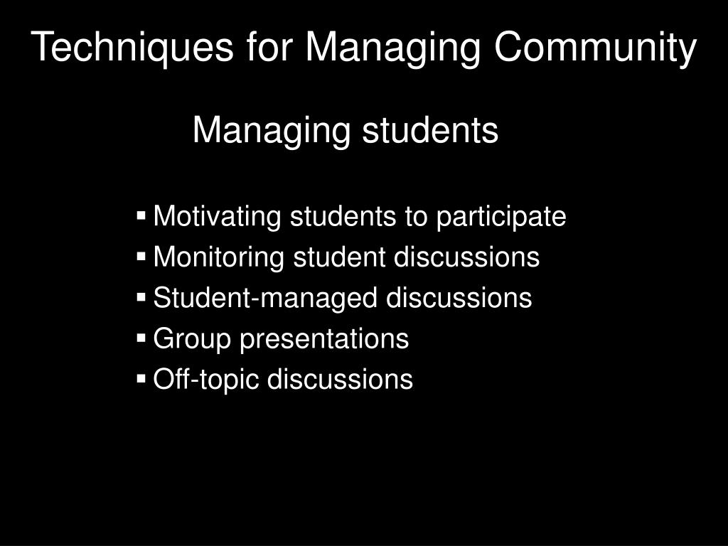 Techniques for Managing Community