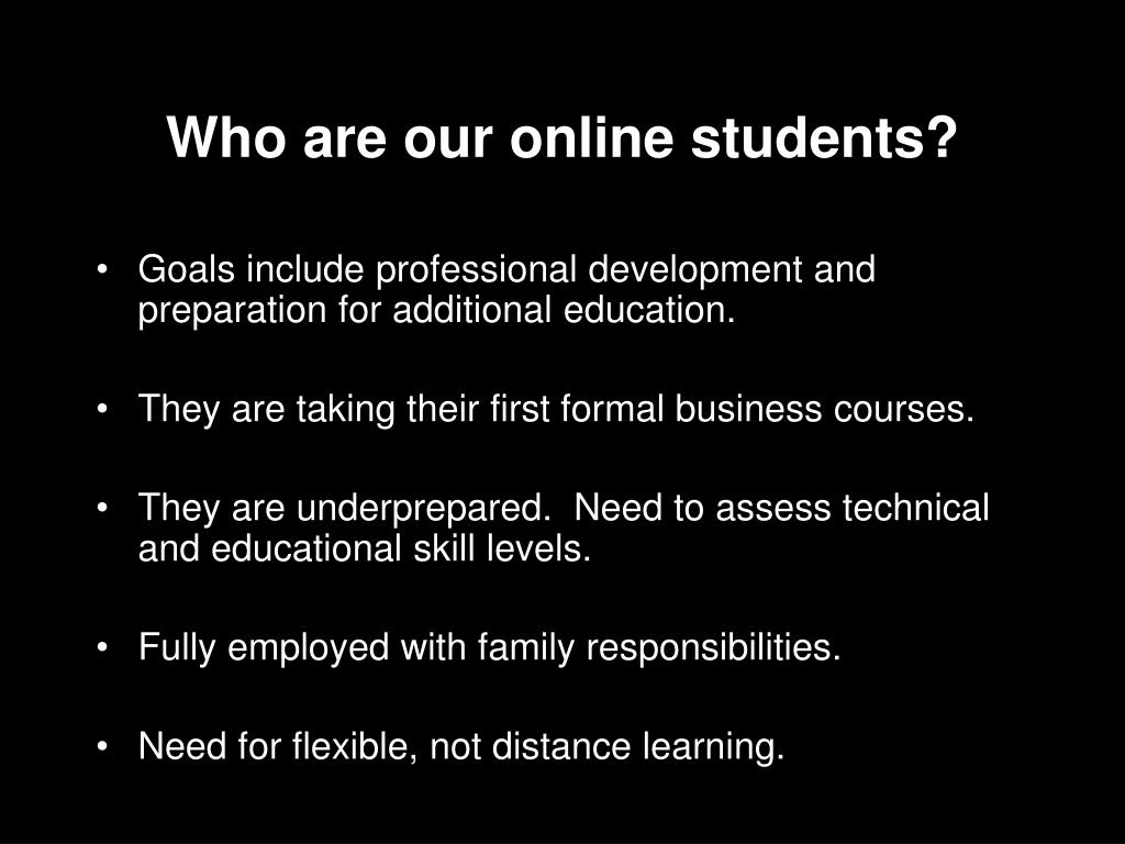 Who are our online students?