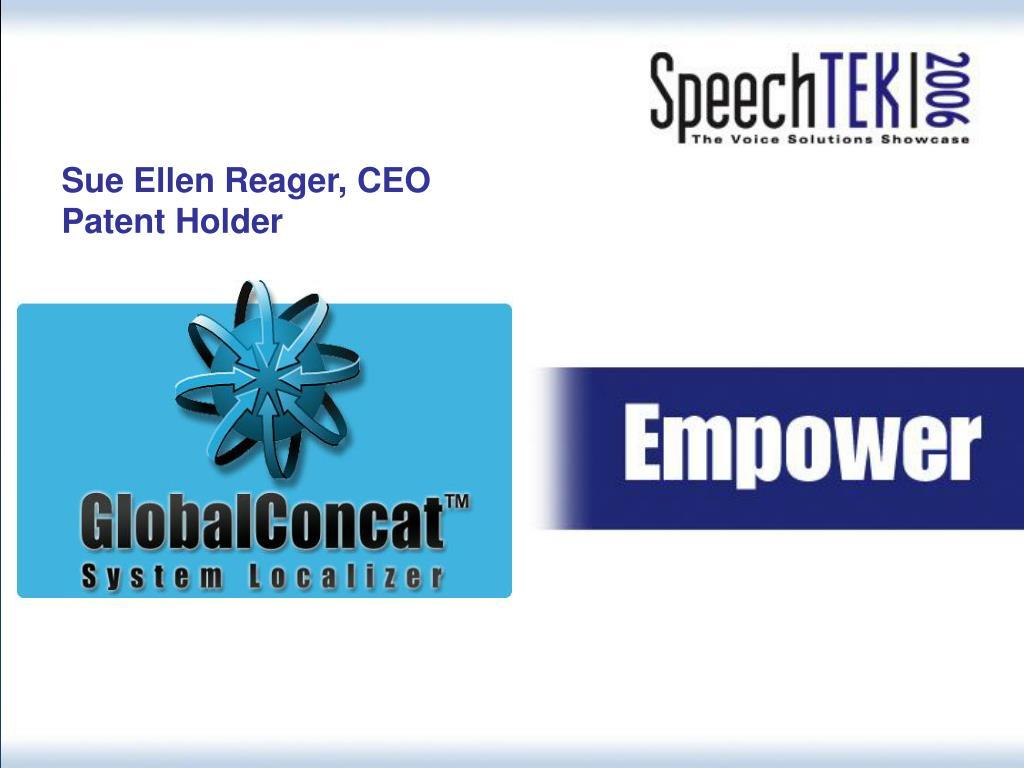 Sue Ellen Reager, CEO