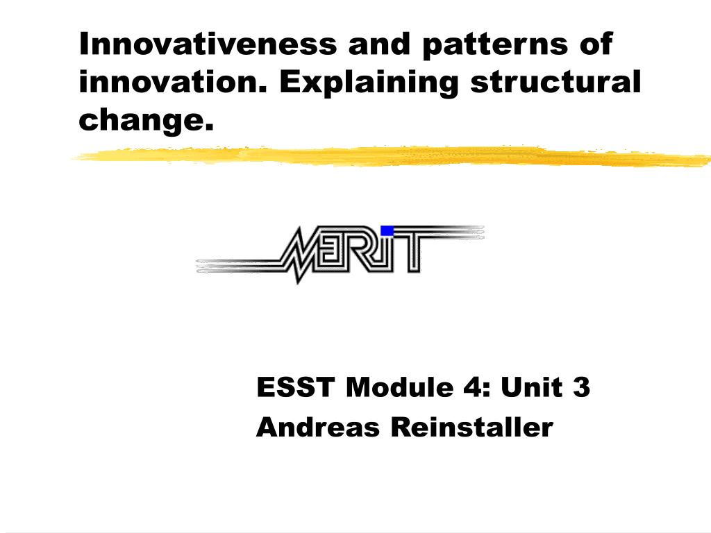 Innovativeness and patterns of innovation. Explaining structural change.