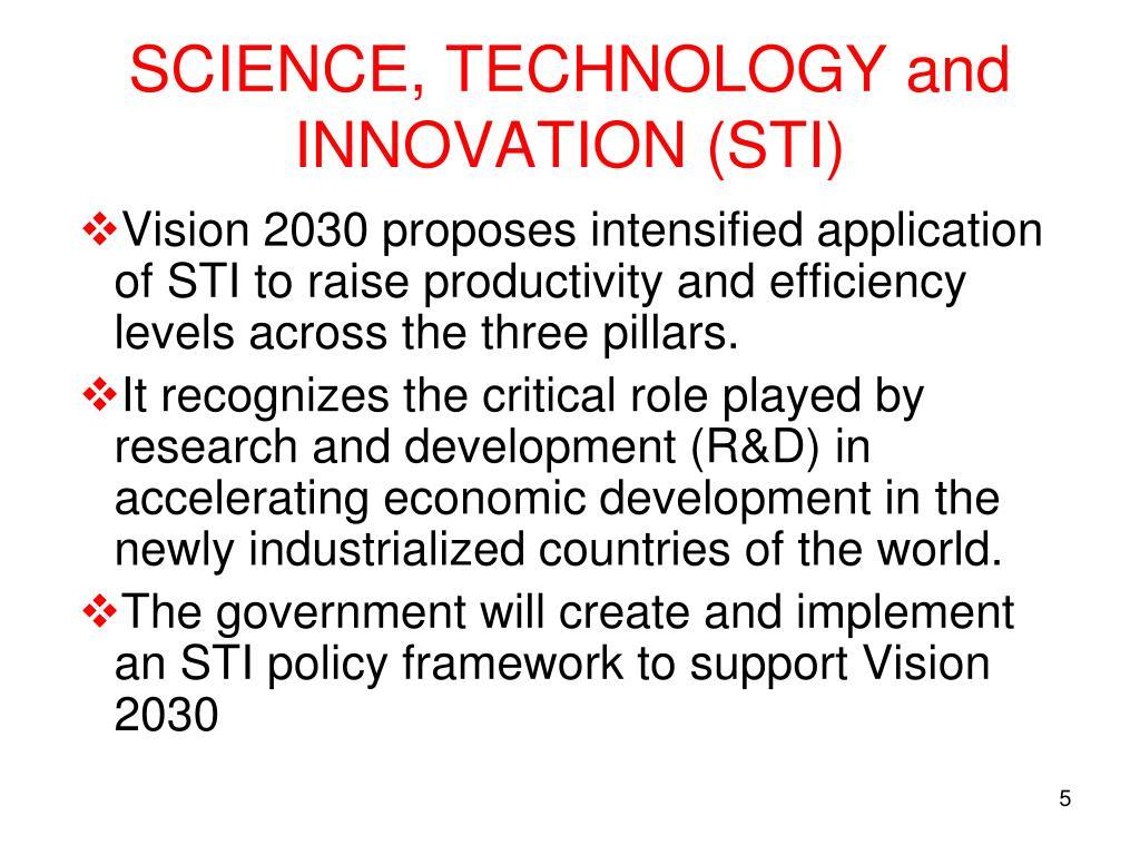 SCIENCE, TECHNOLOGY and INNOVATION (STI)