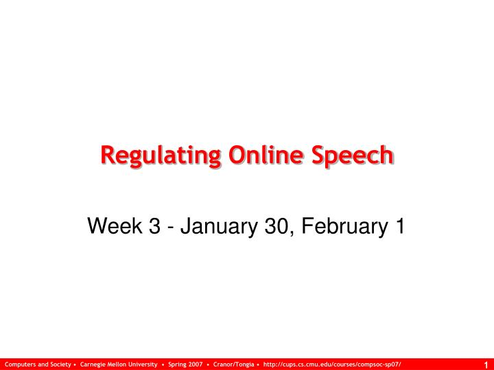 Regulating online speech l.jpg