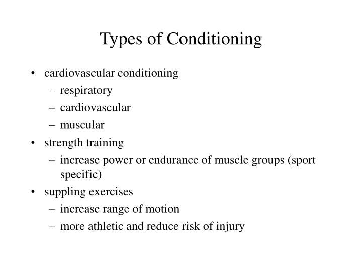 Types of conditioning