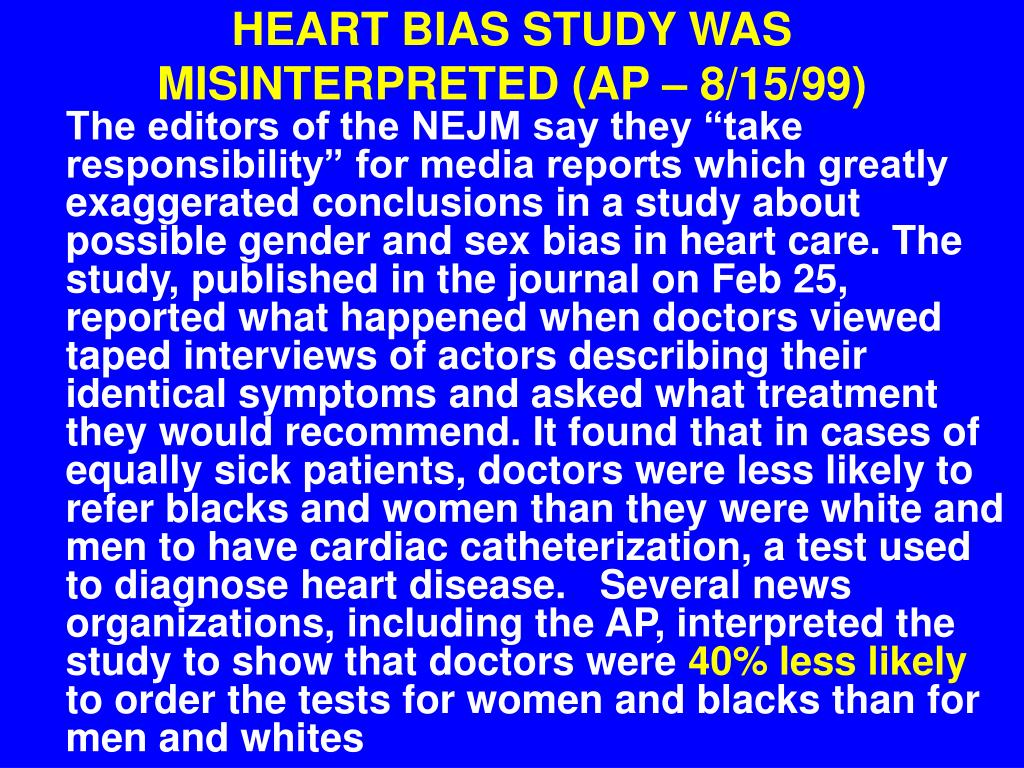 HEART BIAS STUDY WAS MISINTERPRETED (AP – 8/15/99)