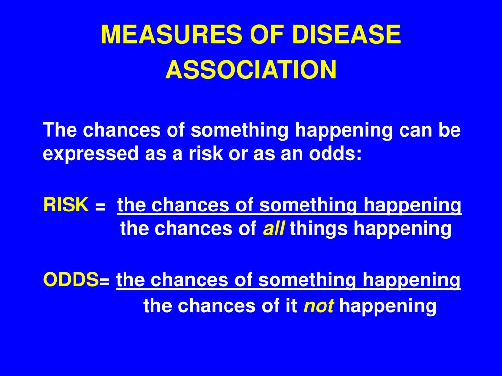MEASURES OF DISEASE ASSOCIATION