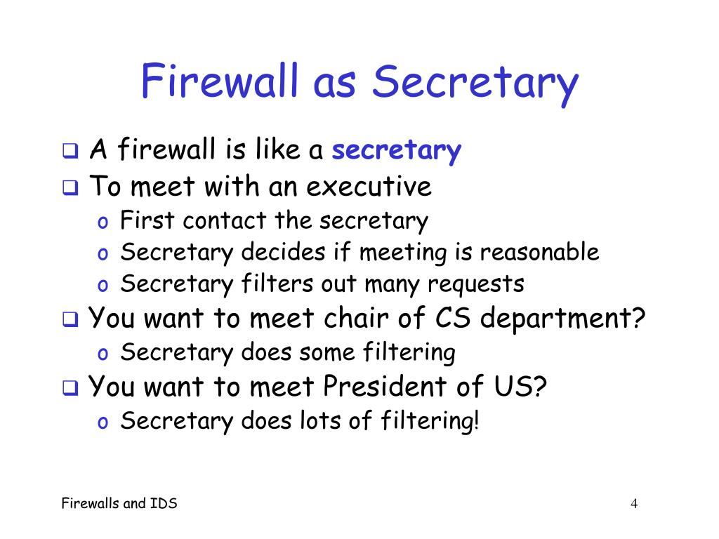 Firewall as Secretary