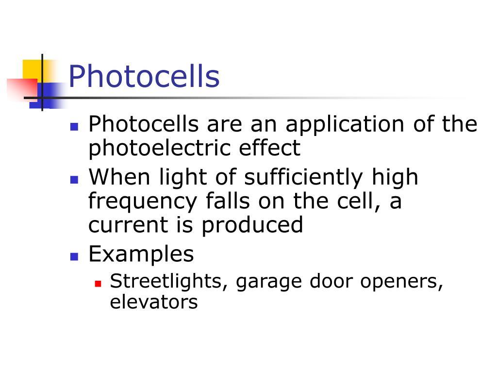 Photocells