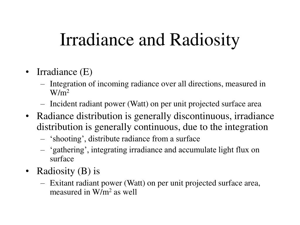 Irradiance and Radiosity