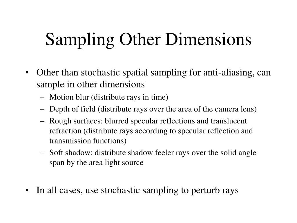 Sampling Other Dimensions