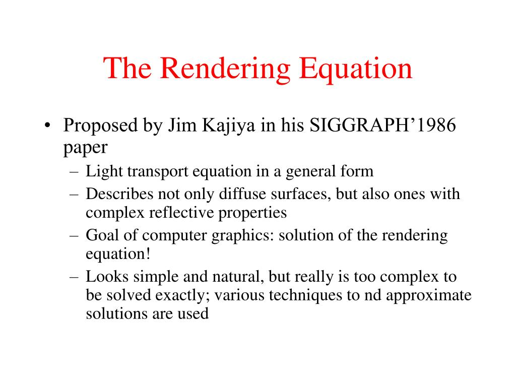 The Rendering Equation