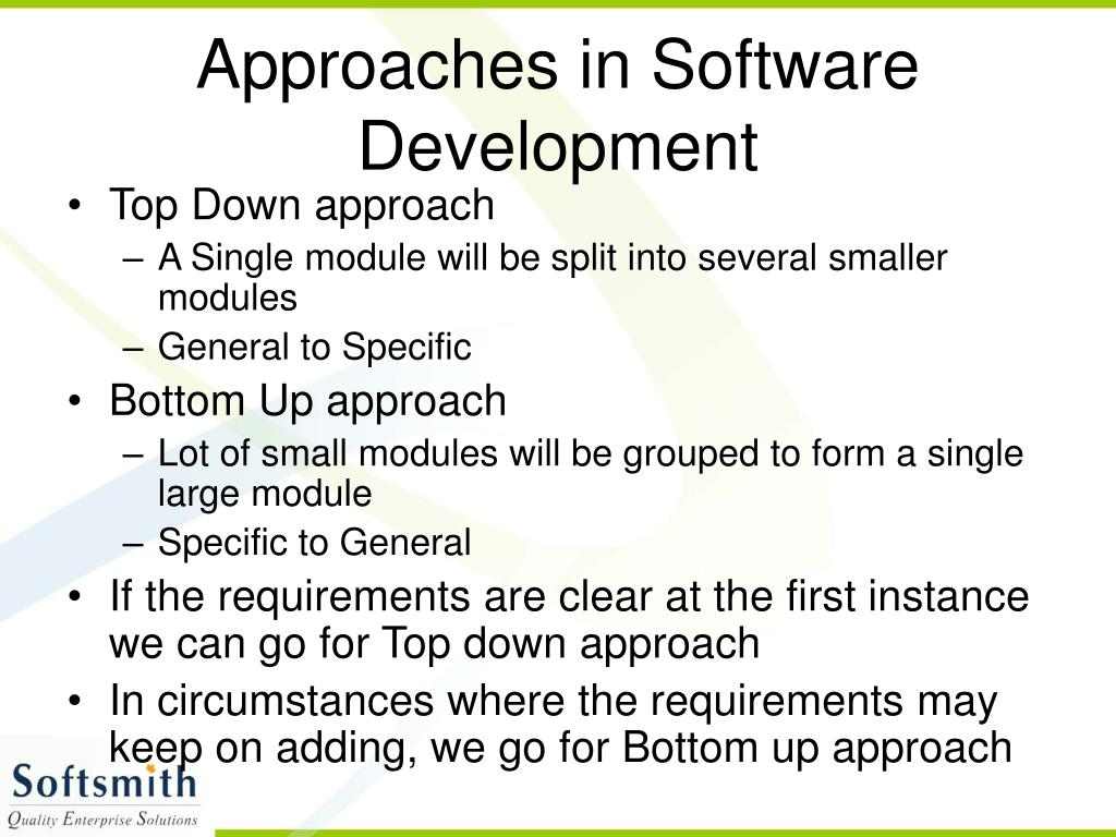 Approaches in Software Development
