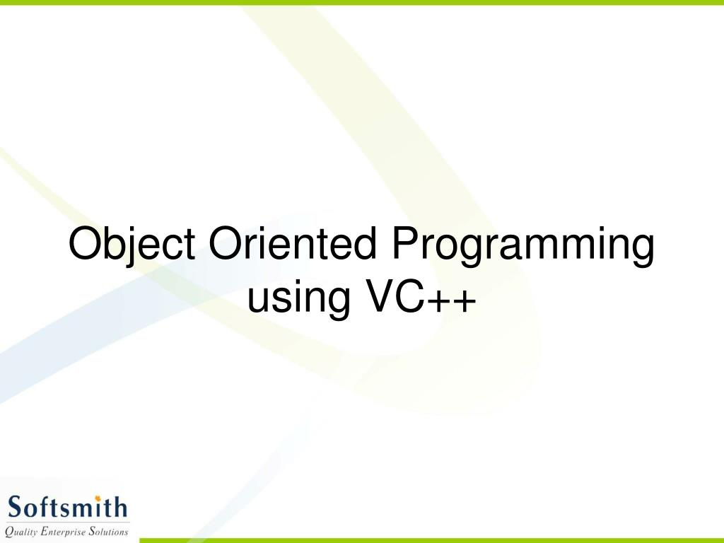 Object Oriented Programming using VC++