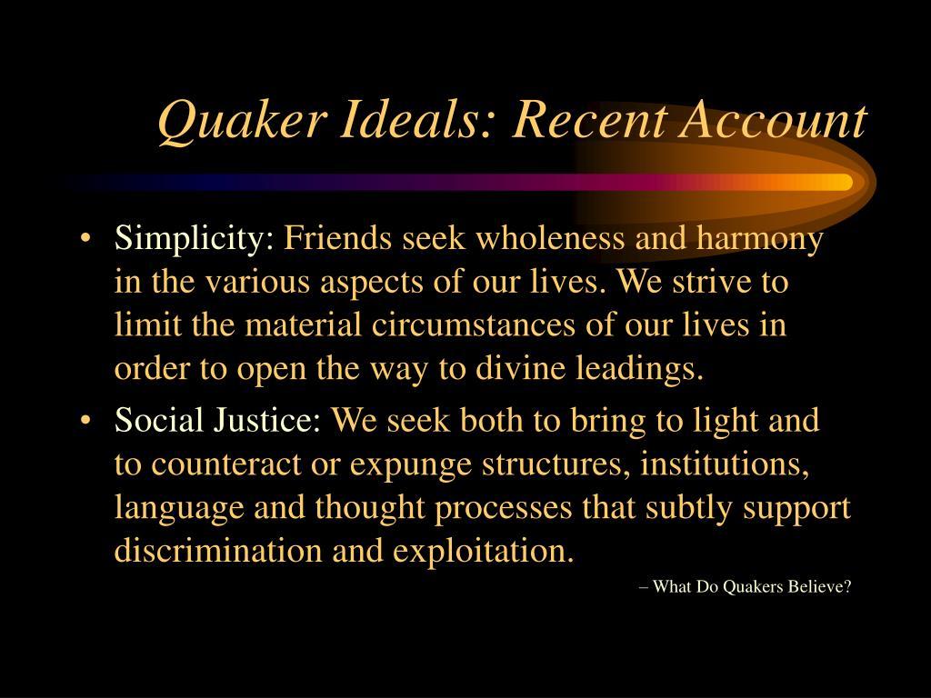 Quaker Ideals: Recent Account