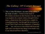 the calling 18 th century account