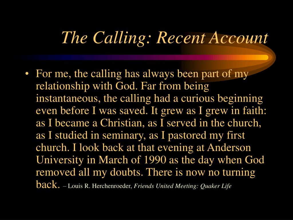 The Calling: Recent Account