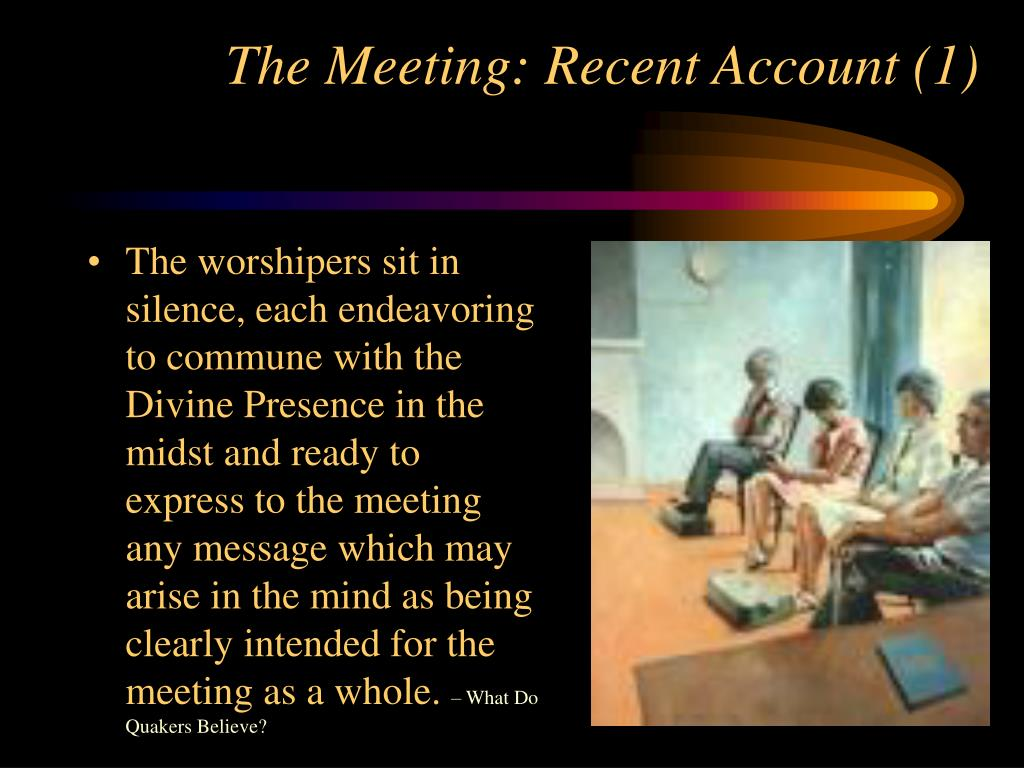 The Meeting: Recent Account (1)