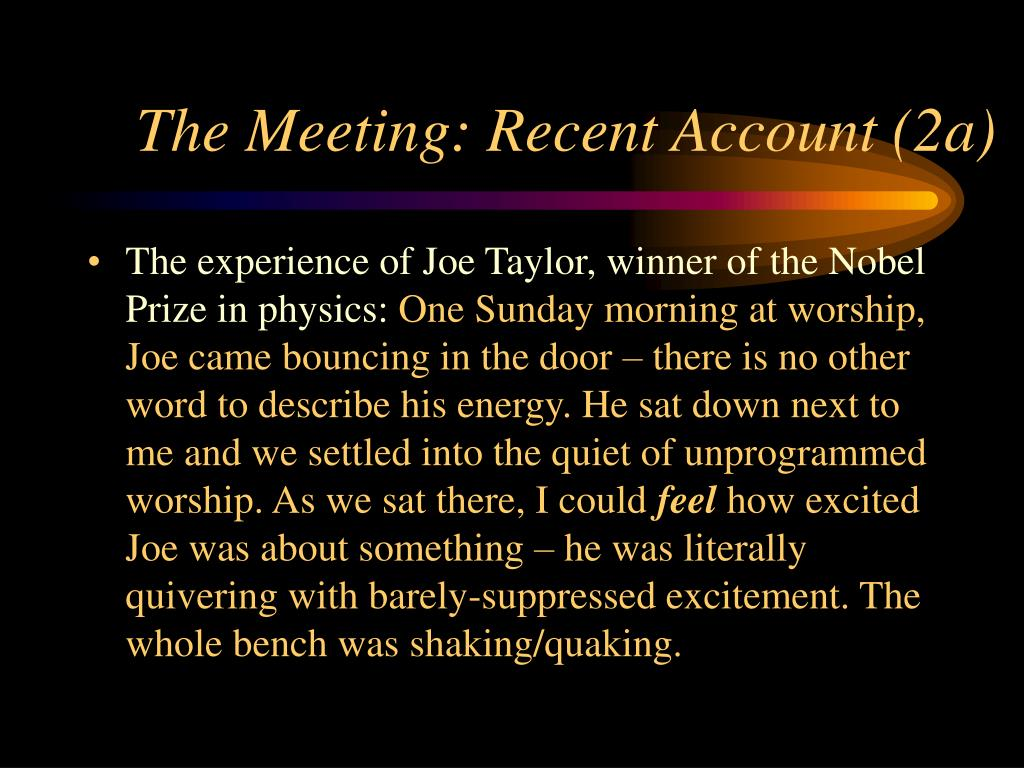 The Meeting: Recent Account (2a)