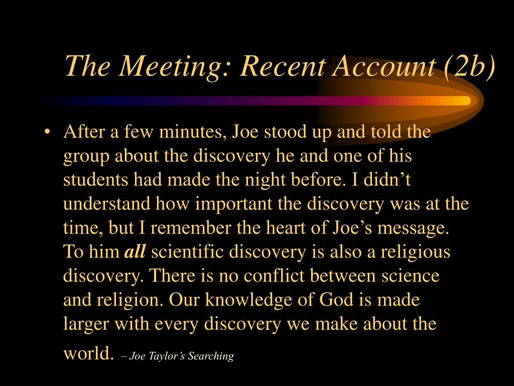 The Meeting: Recent Account (2b)