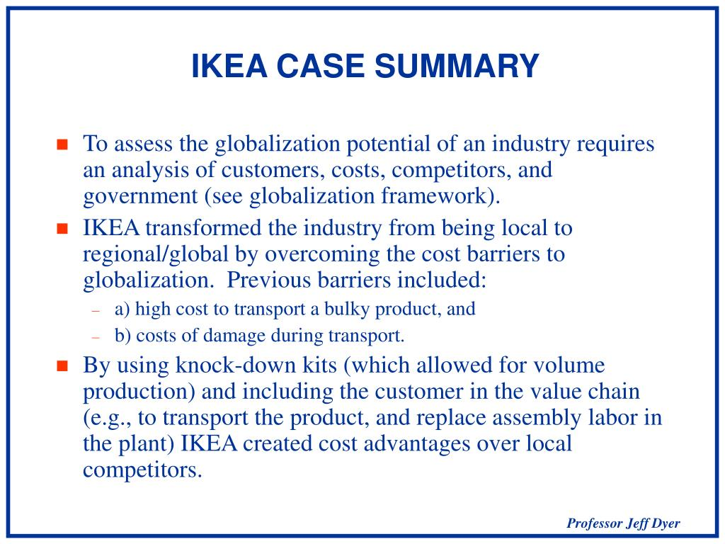 """the globalization of markets ikea And yet ikea, with only 29 locations in the us, is really just getting started each year, i benchmark hundreds of global web sites for the web globalization report card and for the past three years, ikea has dominated these rankings as the best """"bricks and mortar"""" retail web site."""