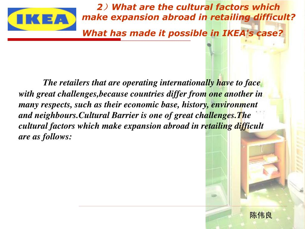 what are the cultural factors which make expansion abroad in retailing difficult For american businesses considering international expansion and wondering how what factors should i consider about the business journals.