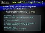 method tostring format