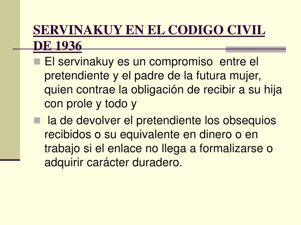 SERVINAKUY EN EL CODIGO CIVIL DE 1936