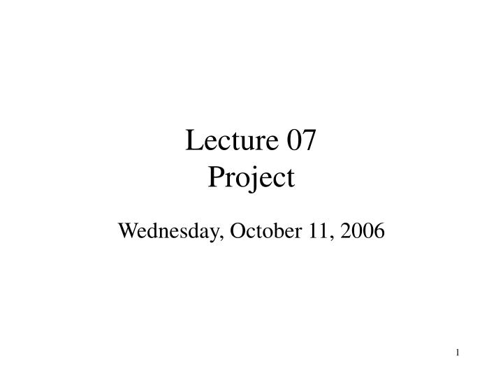 Lecture 07 project l.jpg
