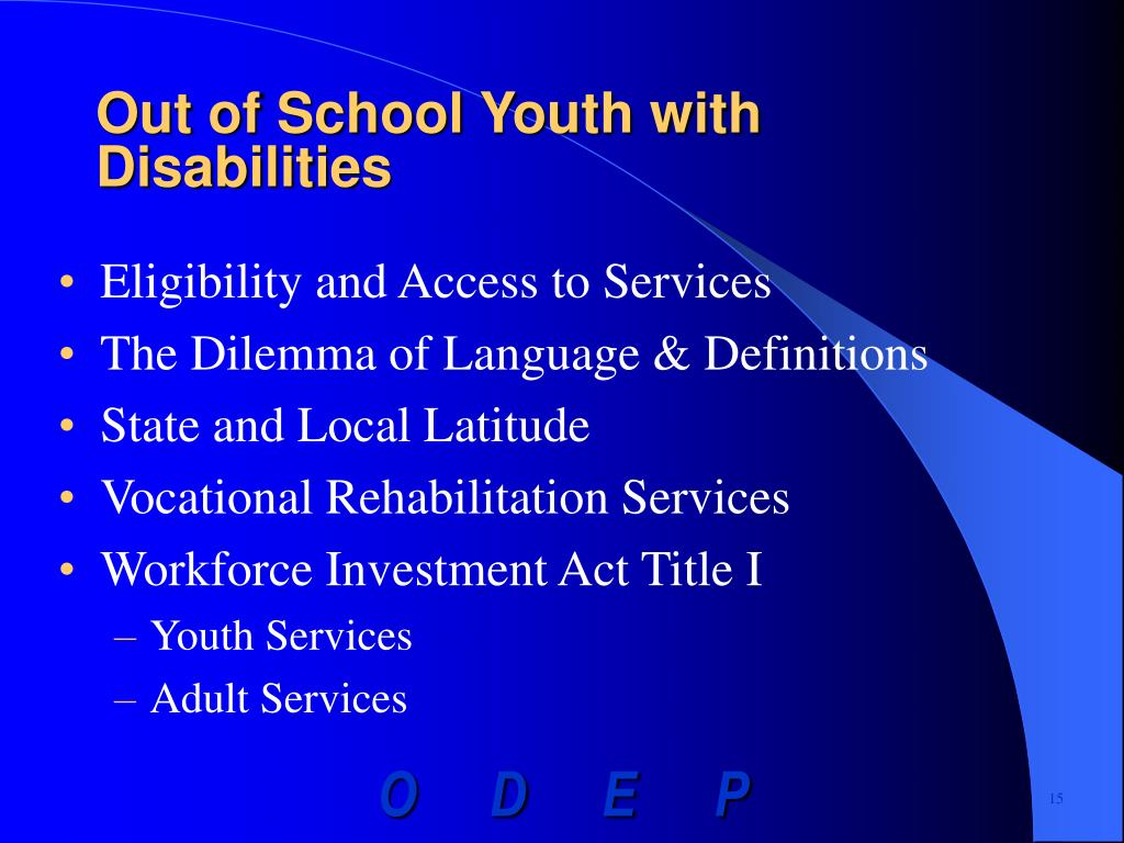 Out of School Youth with Disabilities