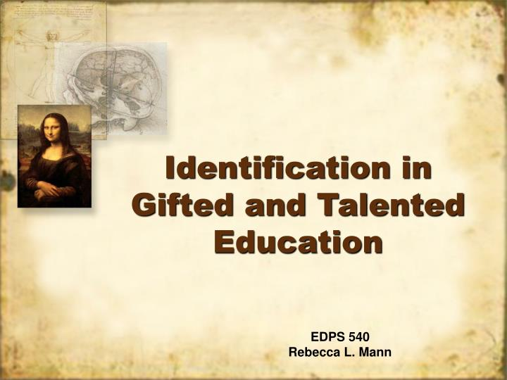 Identification in gifted and talented education