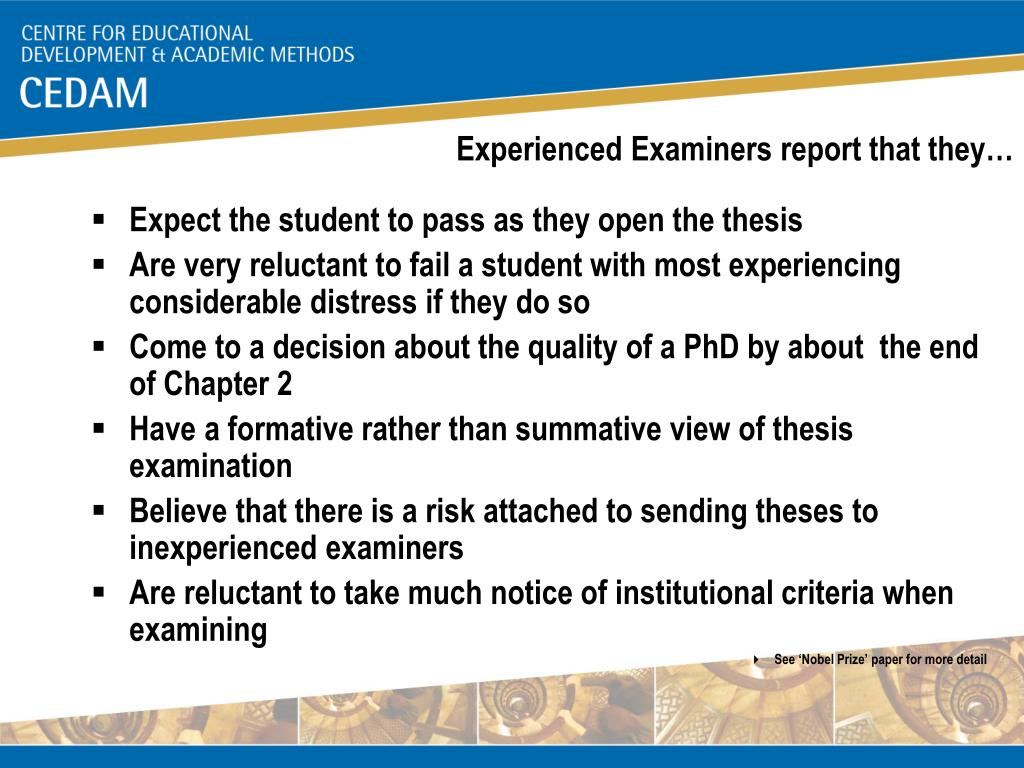Experienced Examiners report that they…
