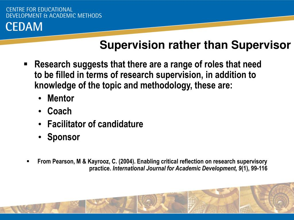Supervision rather than Supervisor