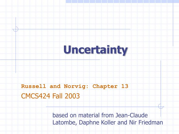Uncertainty l.jpg